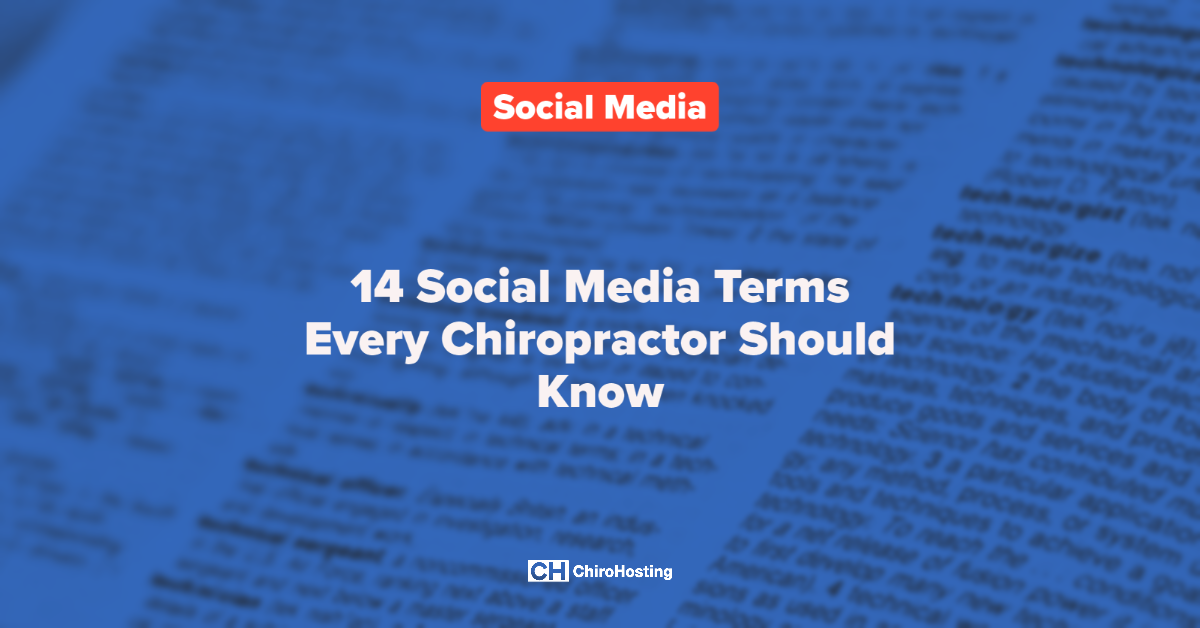 14 Social Media Terms Every Chiropractor Should Know