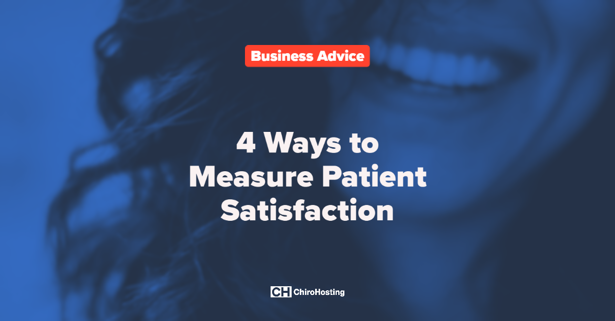 4 Ways to Measure Patient Satisfaction