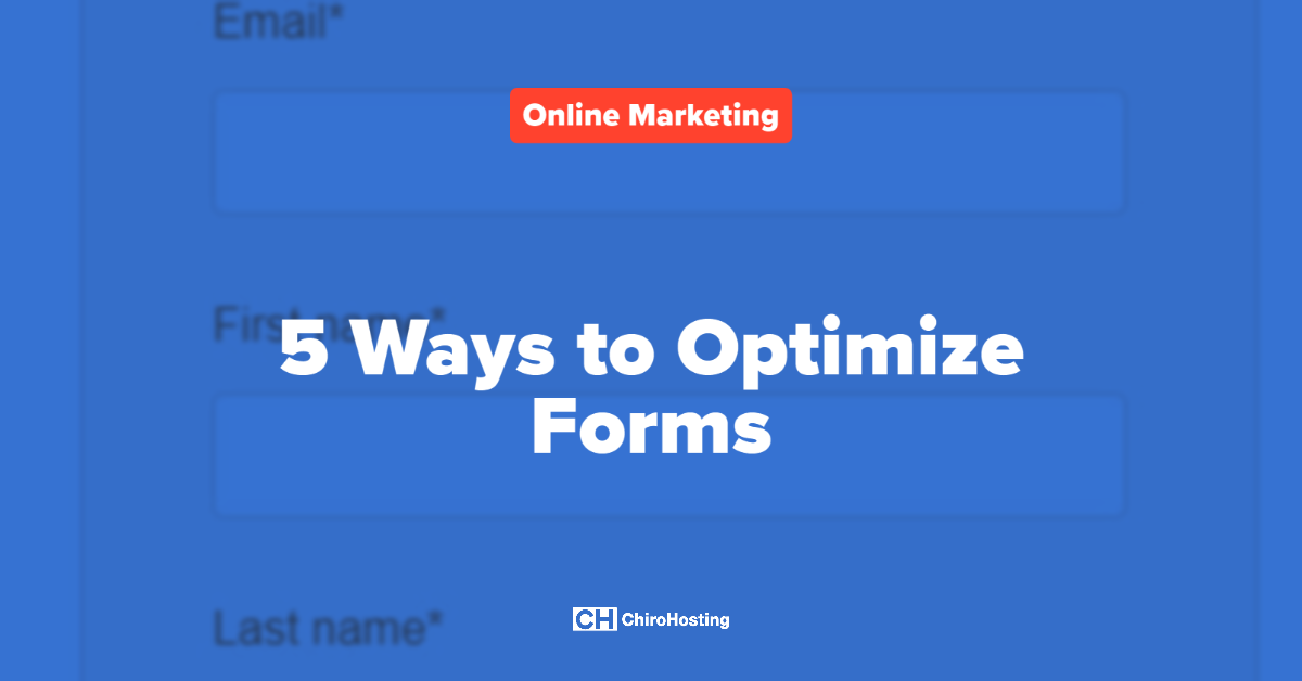 5 Ways to Optimize Forms