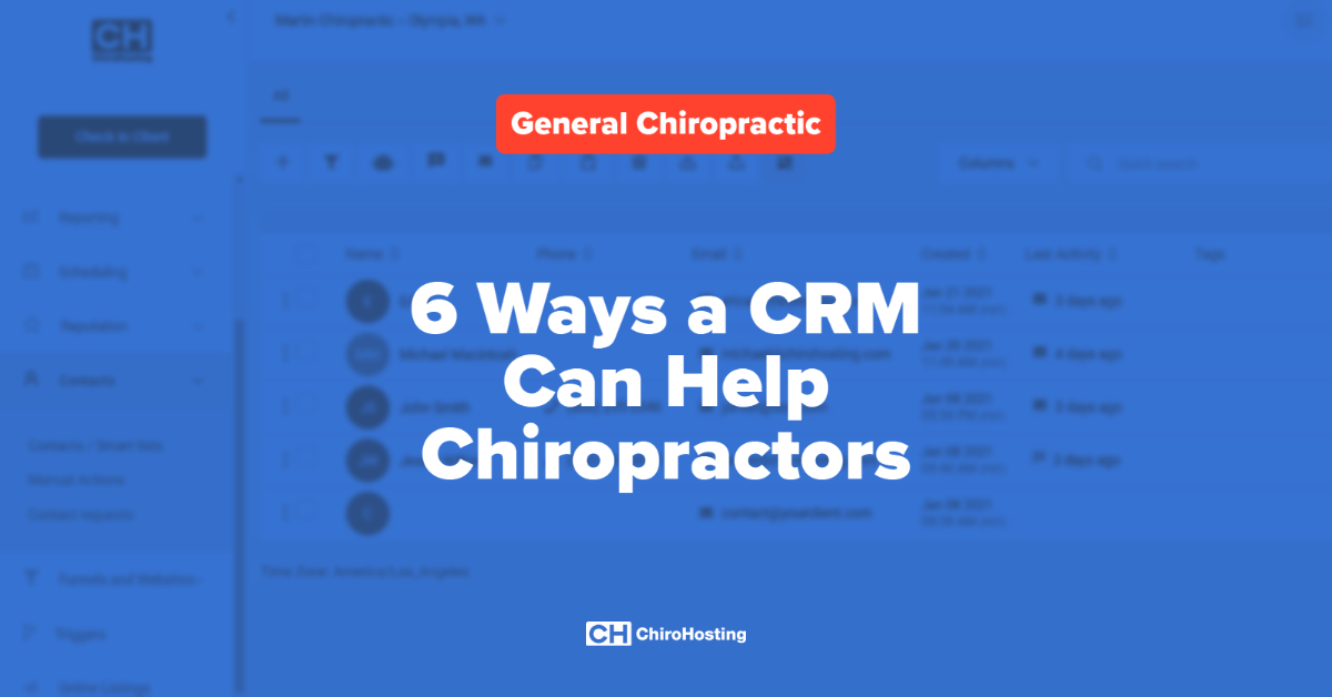 6 Ways a CRM Can Help Chiropractors