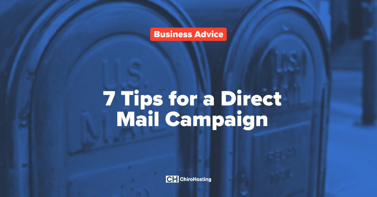 7 Tips for a Direct Mail Campaign