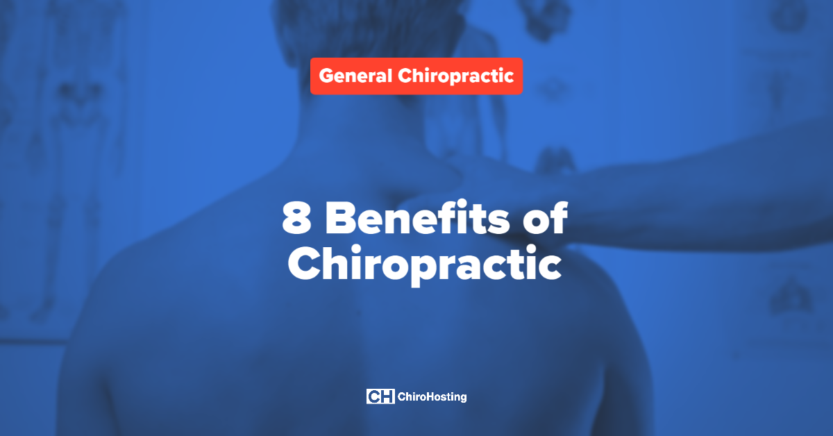 8 Benefits of Chiropractic