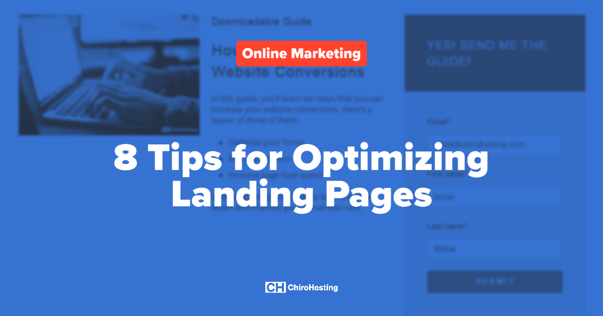 8 Tips for Optimizing Landing Pages
