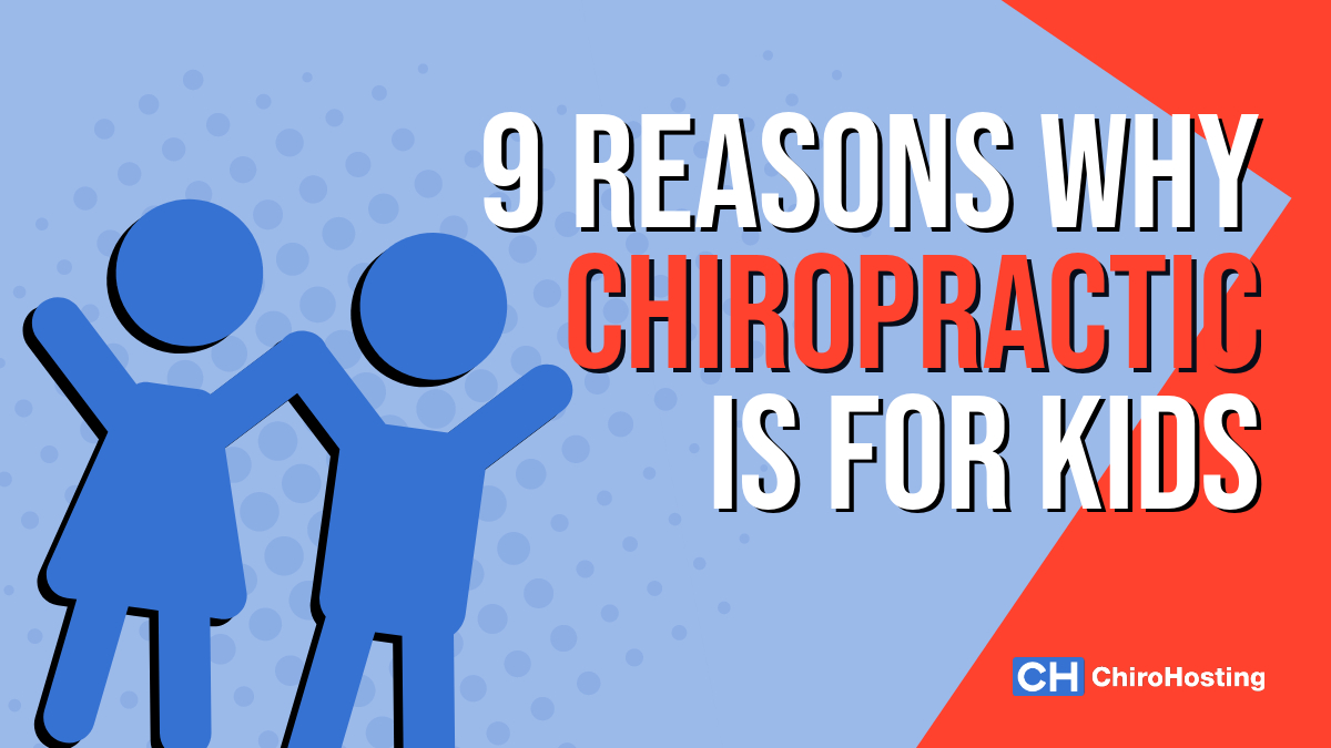 9 Reasons Why Chiropractic Is for Kids