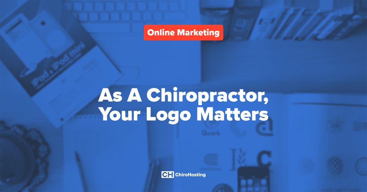 As A Chiropractor, Your Logo Matters