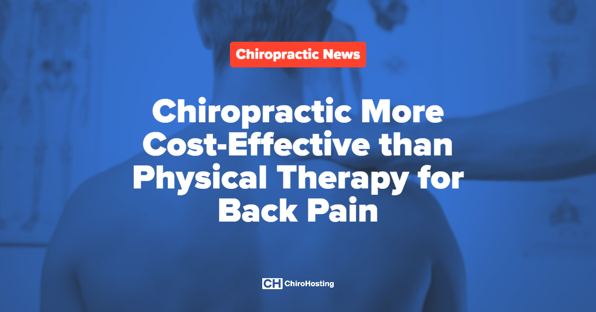 Chiropractic More Cost-Effective than Physical Therapy for Back Pain