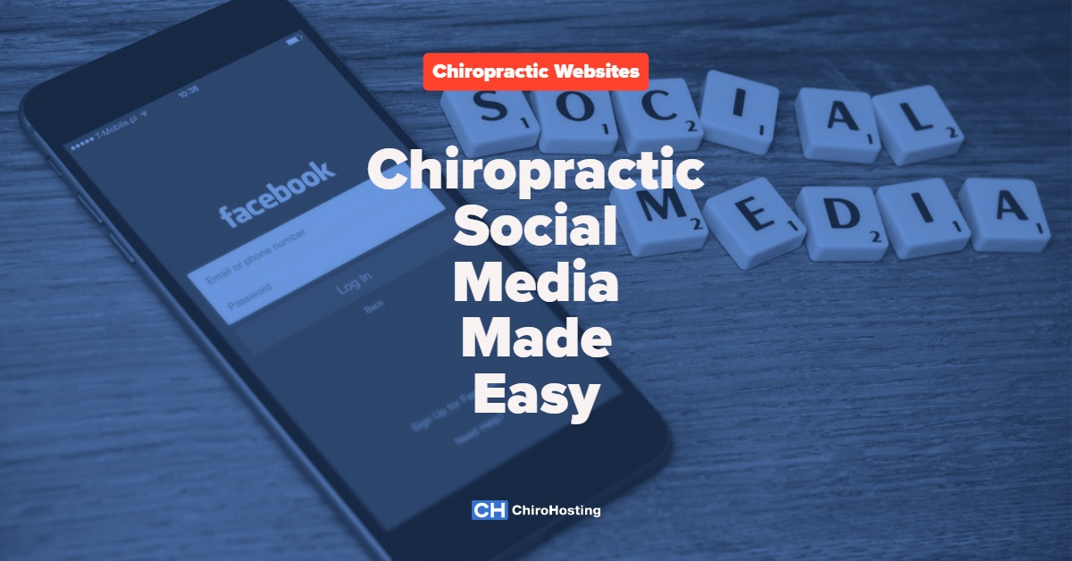 Chiropractic Social Media Made Easy