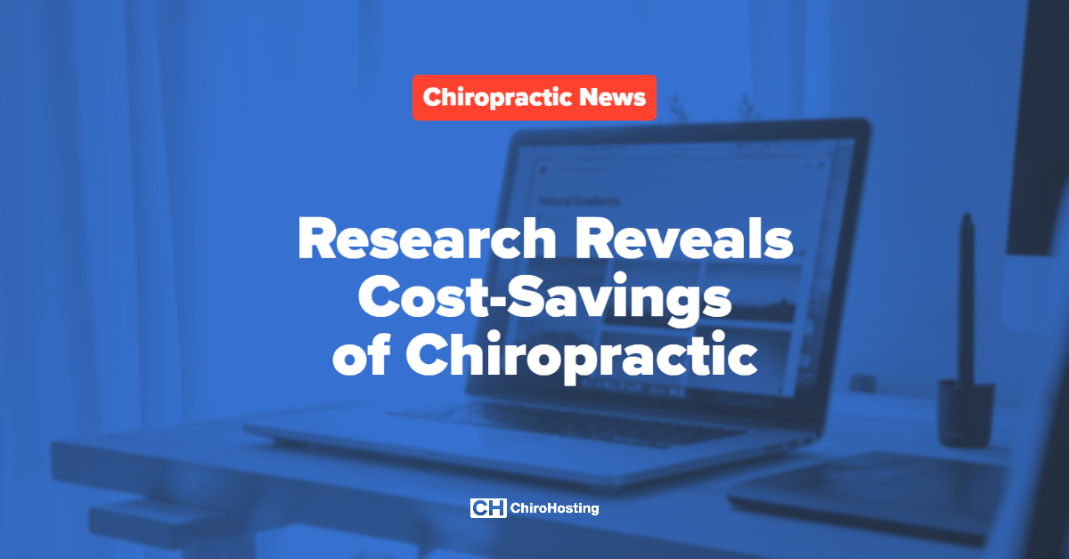 Research Reveals Cost-Savings of Chiropractic