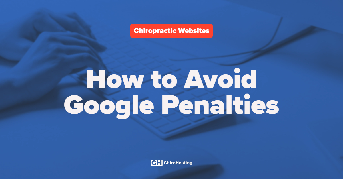 How to Avoid Google Search Penalties