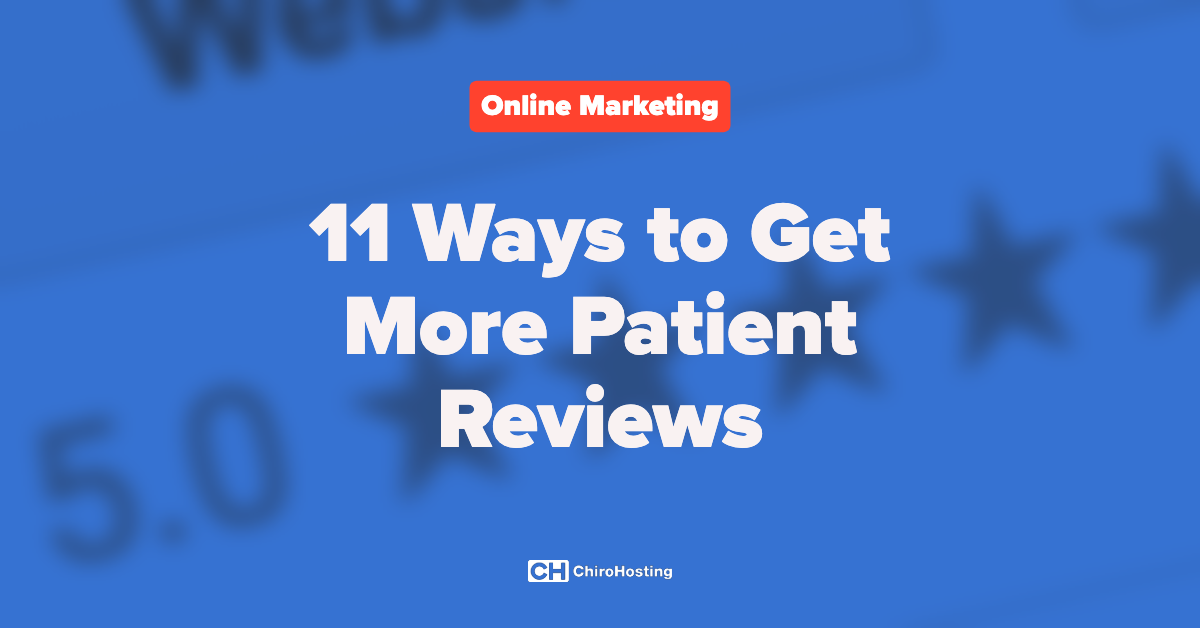 11 Ways to Get More Patient Reviews