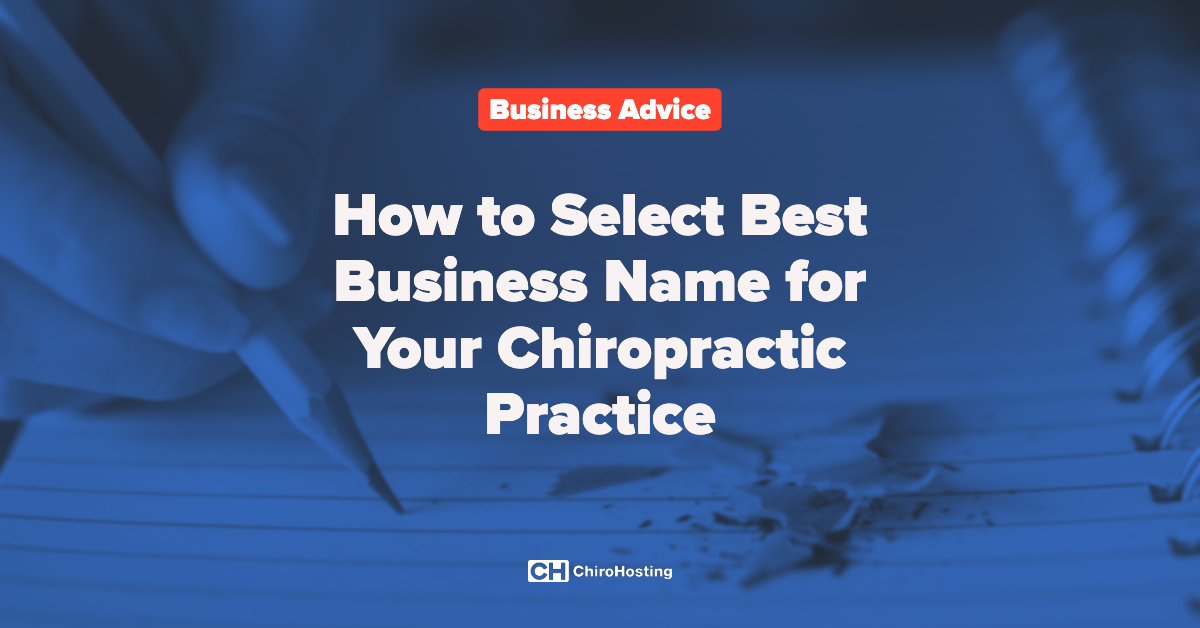 How to Select Best Business Name for Your Chiropractic Practice