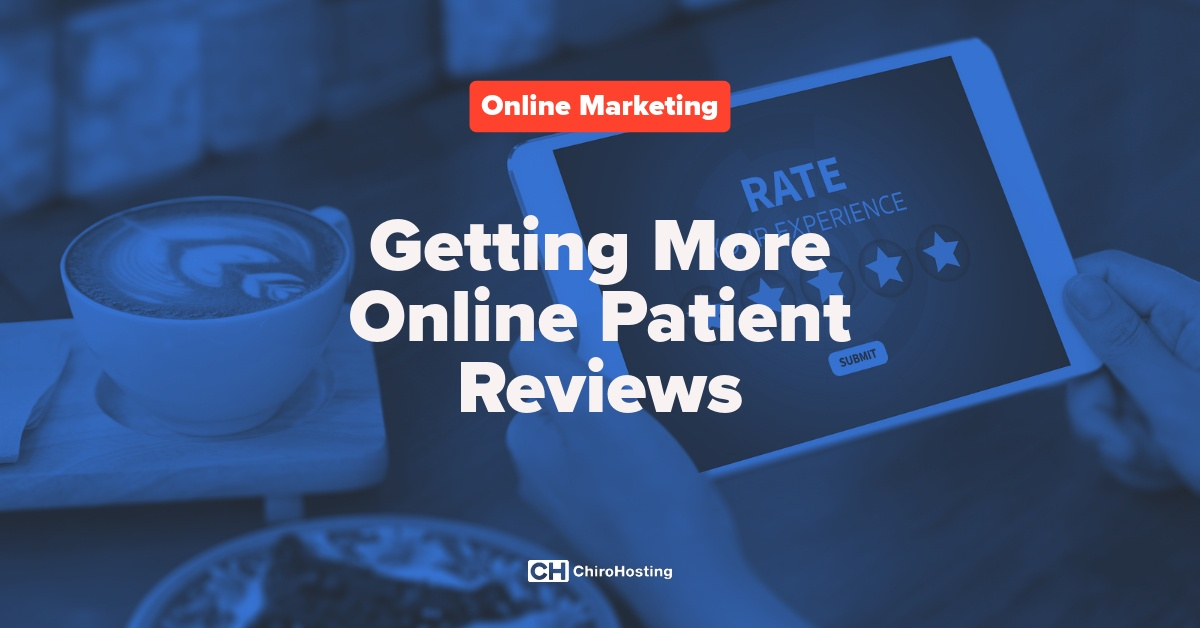 Getting More Online Patient Reviews