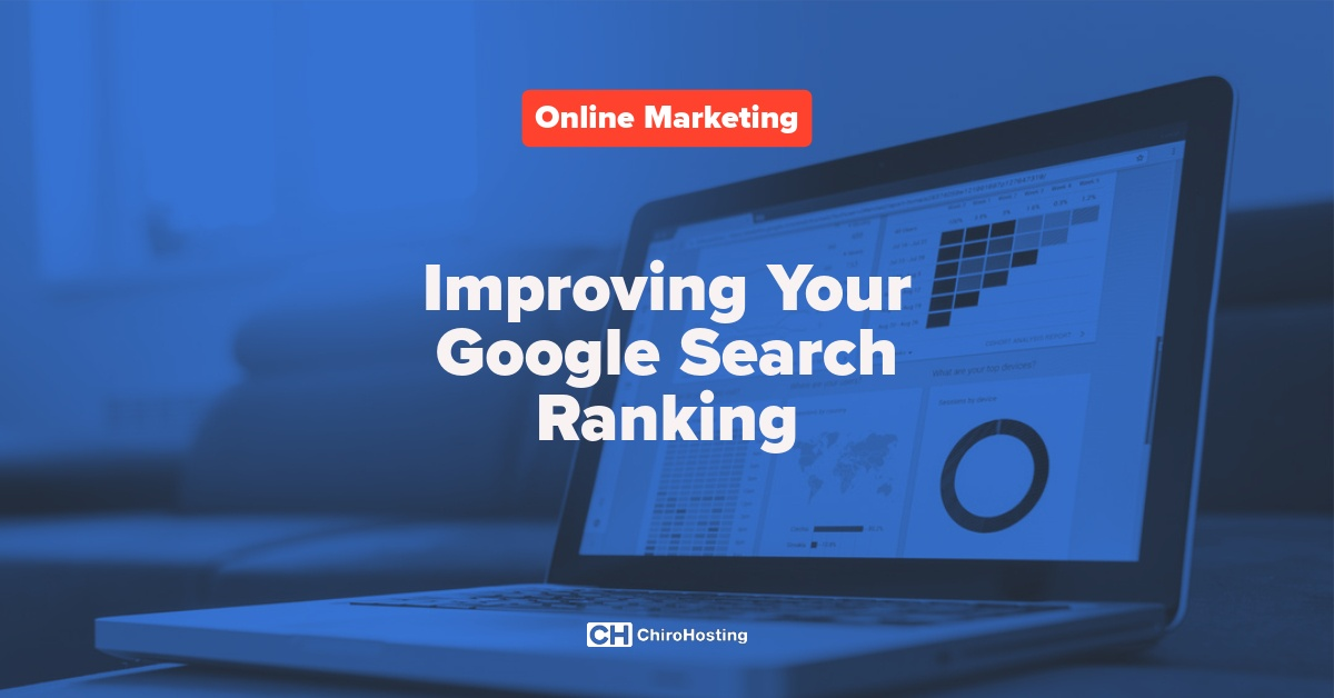 How do I improve my Google search ranking?
