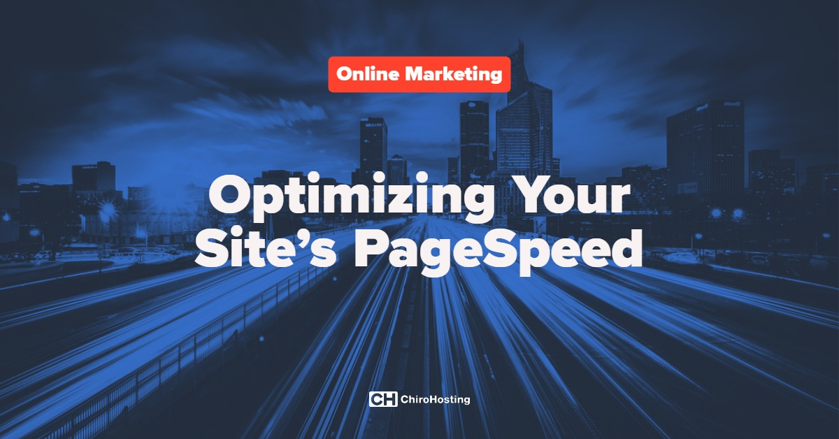 Optimizing Your Site's PageSpeed