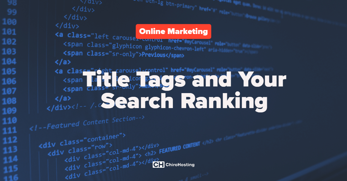 Title Tags and Your Search Ranking