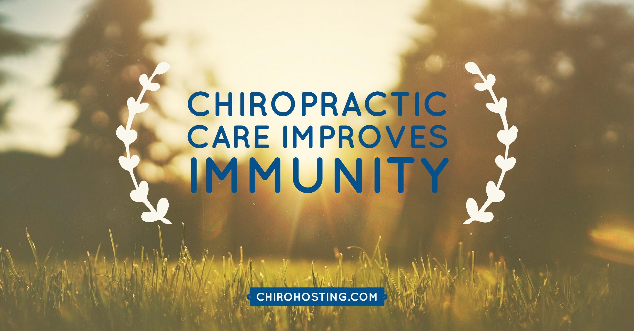 Chiropractic Care Improves Immunity