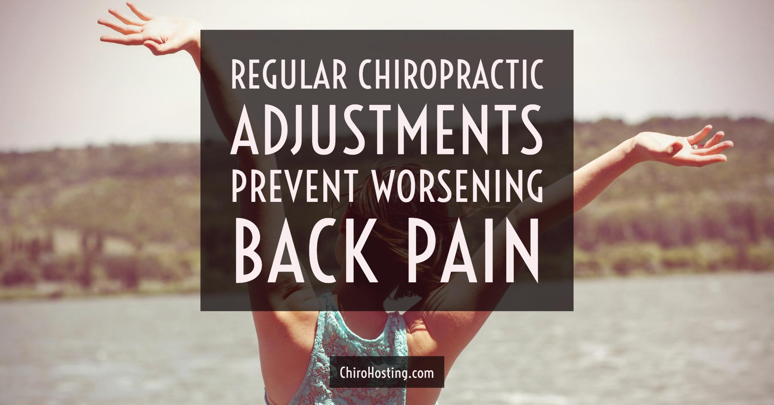 Regular Chiropractic Adjustments Prevent Worsening Back Pain, Study Finds