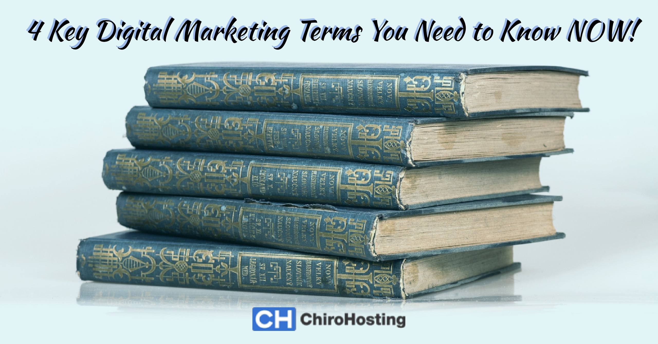 4 Key Chiropractic Marketing Terms You Need to Know NOW to Bump Your Local Search Ranking!