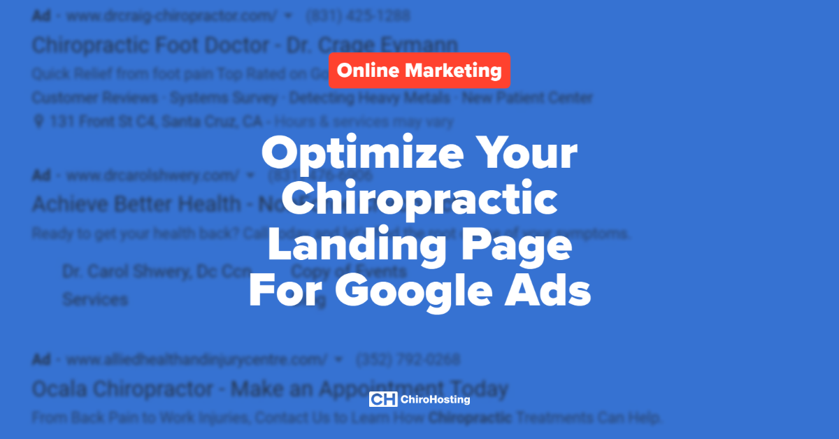 Optimize Your Chiropractic Landing Page For Google Ads