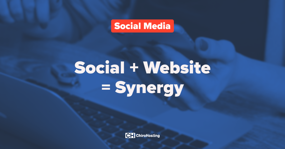 Social + Website = Synergy